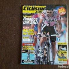 Coleccionismo deportivo: REVISTA CICLISMO A FONDO Nº 217, DICIEMBRE 2002. PRESENTACIÓN TOUR 2003, POSTER JOSEBA BELOKI.. Lote 289533718