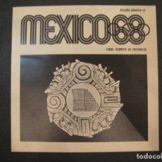 Coleccionismo deportivo: JUEGOS OLIMPICOS MEXICO 68-RESEÑA GRAFICA 18-CANAL OLIMPICO EN XOCHIMILCO-VER FOTOS-(V-22.946). Lote 293828468