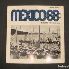 Coleccionismo deportivo: JUEGOS OLIMPICOS MEXICO 68-CARTA OLIMPICA 38-LOS GRUMETES VELERISTAS DEL FUTURO-VER FOTOS-(V-22.948). Lote 293828723