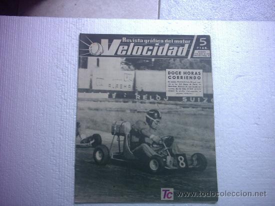 VELOCIDAD Nº91(EL GOGGOMOBIL,MARIO AMBROSONI,24 H DE KARTS EN BARCELONA,ROVER BRM) (Coches y Motocicletas Antiguas y Clásicas - Revistas de Coches)