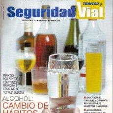 Coches: REVISTA 'SEGURIDAD VIAL Y TRAFICO', Nº 181. NOVIEMBRE 2006.. Lote 23208739