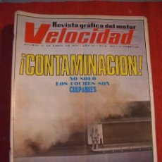 Coches: VELOCIDAD Nº 553 (15 ABRIL 1972) GUZZI 850 GT Y 750 SPORT. Lote 26710997