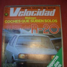 Coches: VELOCIDAD Nº 822 (11 JUNIO 1977) RENAULT 20, OPEL, LAND ROVER. Lote 42695726