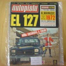 Coches: REVISTA AUTOPISTA NUMERO 672 25 DICIEMBRE 1971 FASCICULO 52. Lote 6664671
