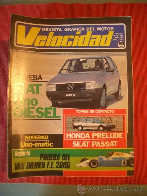 VELOCIDAD Nº 1154 (5 NOVIEMBRE 1984) FIAT UNO, VOLKSWAGEN PASSAT, HONDA PRELUDE (Coches y Motocicletas Antiguas y Clásicas - Revistas de Coches)
