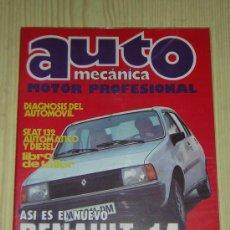 AUTOMECANICA Nº 118 - 1980 - REVISTA AUTO MECANICA - RENAULT 14 / SEAT 132 AUTOMATICO Y DIESEL