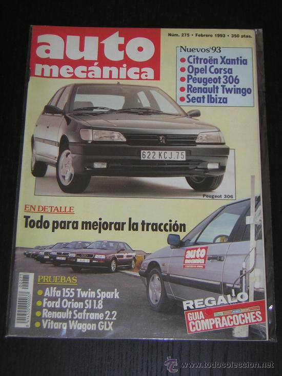 AUTOMECANICA Nº 275 - FEBRERO 1993 - REVISTA AUTO MECANICA - RENAULT SAFRANE 2.2 / ALFA 155 TS (Coches y Motocicletas Antiguas y Clásicas - Revistas de Coches)