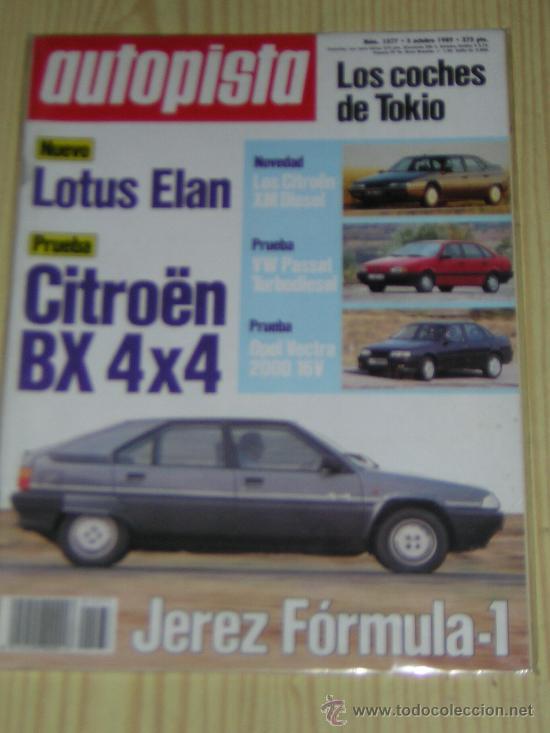 Autopista Nº 1577 Octubre 1989 Citroen Bx 4x4 Vw Passat Td Opel Vectra 2000 16v