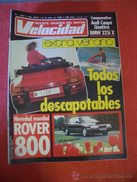 VELOCIDAD Nº 1293 (5 JULIO 1986) ROVER 800, RENAULT TRAFIC, FORD ESCORT, AUDI COUPE,BMW, PEUGEOT (Coches y Motocicletas Antiguas y Clásicas - Revistas de Coches)