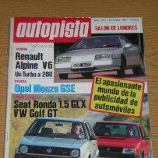 Coches: AUTOPISTA Nº 1371 - OCTUBRE 1985 - RENAULT ALPINE V6 / OPEL MONZA GSE / VW GOLF GT / SEAT RONDA GLX . Lote 27815455