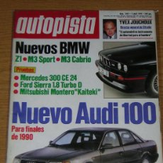 Coches: AUTOPISTA Nº 1603 - ABRIL 1990 - MERCEDES 300 CE 24 / FORD SIERRA 1.8 TD / MONTERO / BMW M3 Z1. Lote 146860893