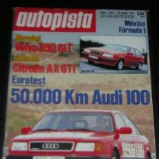 Coches: AUTOPISTA Nº 1666 - JUNIO 1991 - VOLVO 850 GLT / CITROEN AX GTI / AUDI 100. Lote 18768895