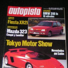 Coches: AUTOPISTA Nº 1580 - OCT 1989 - FORD FIESTA XR2I / MAZDA 323 / BMW 318 IS / SALON TOKYO. Lote 100012152