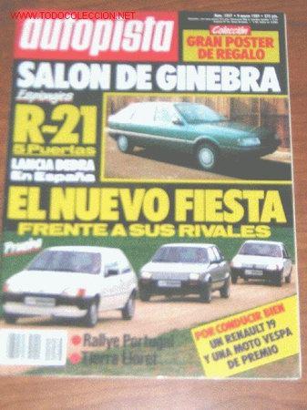 AUTOPISTA Nº 1547 - MARZO 1989 - FORD FIESTA 1.4 CLX - 1.1 CL - OPEL OMEGA 2.3 TD - IBIZA - 205 (Coches y Motocicletas Antiguas y Clásicas - Revistas de Coches)