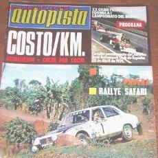 Coches: AUTOPISTA Nº 794 - ABRIL 1974 - BMW 525 - RALLYE SAFARI - FORMULA 1. Lote 18768896