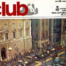 Coches: REVISTA REAL AUTOMOVIL CLUB DE CATALUÑA NÚM 68. Lote 23549840