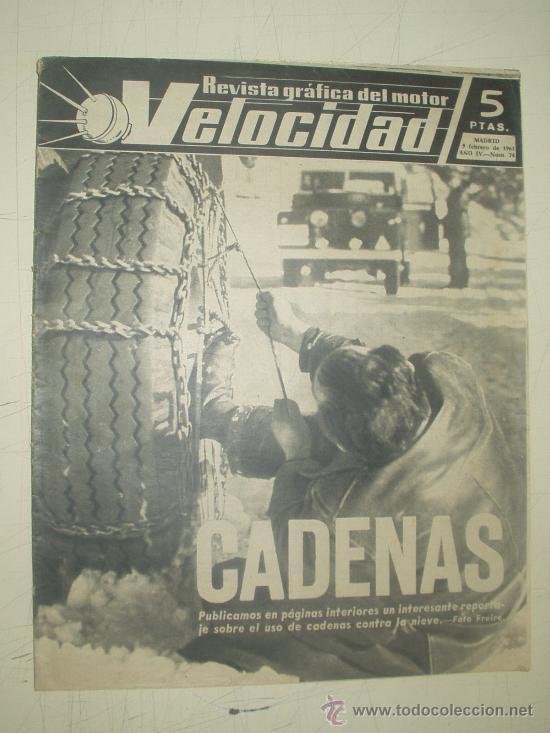 VELOCIDAD - REVISTA GRAFICA DEL MOTOR 9-2-1963 NUMERO 74 (Coches y Motocicletas Antiguas y Clásicas - Revistas de Coches)