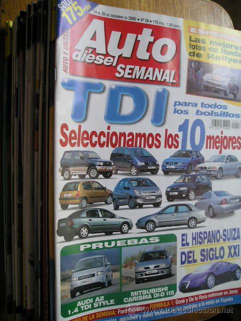 REVISTA AUTO Y DIESEL SEMANAL - AÑO 2000 A 2004 - VER NUMEROS (Coches y Motocicletas Antiguas y Clásicas - Revistas de Coches)