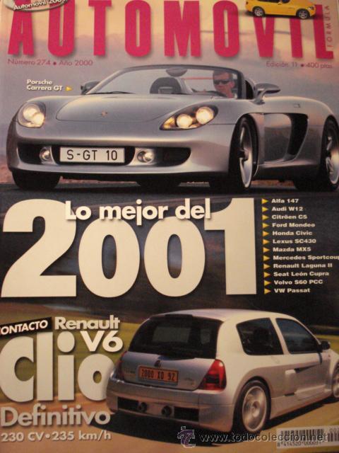 REVISTA AUTOMOVIL - NUM 274 PORSCHE CARRERA GT RENAULT CLIO V6 (Coches y Motocicletas Antiguas y Clásicas - Revistas de Coches)