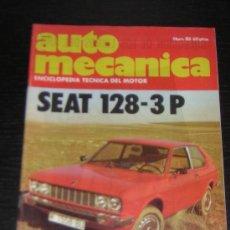 AUTOMECANICA Nº 88 - FEB 1977 - REVISTA AUTO MECANICA - SEAT 128 / SEAT 132 DIESEL