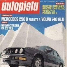 Coches: REVISTA AUTOPISTA Nº 1364 AÑO 1985. PRUEBA: CITROEN CX 22 TRS. BMW M 535 I. COMP: MERCEDES 250 D. Lote 125156588