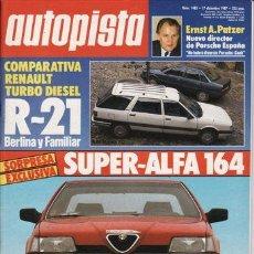 Auto: REVISTA AUTOPISTA Nº 1483 AÑO 1987. PRU: ALFA 164. SAAB 9000I T AIR. COMP: RENAULT TD Y NEVADA TD.. Lote 235282045