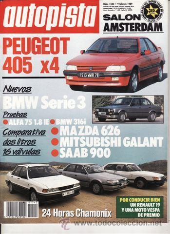 REVISTA AUTOPISTA Nº 1543 AÑO 1989. PRU: PEUGEOT 405 4X4. ALFA 75 1.8 IE. BMW 316 I. COMP: MAZDA 626 (Coches y Motocicletas Antiguas y Clásicas - Revistas de Coches)