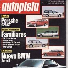 Coches: REVISTA AUTOPISTA Nº 1568 AÑO 1989.PRU: PORSCHE 928 GT.OPEL OMEGA TD CARAVAN.COMP: VW PASSAT VARIANT. Lote 105601531
