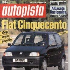 Coches: REVISTA AUTOPISTA Nº 1735 AÑO 1992. PRUEBA: CITROEN ZX 16V. FIAT CINQUECENTO.. Lote 109269051