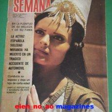 Coches: SEMANA #1593/1970 SOLEDAD MIRANDA~BRIGITTE BARDOT~EWA AULIN~ROMY SCHNEIDER~JOAN COLLINS~GRACE KELLY. Lote 27279323