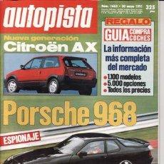 Coches: REVISTA AUTOPISTA Nº 1663 AÑO 1991. PRUEBA: NISSAN 100 NX. COMP: FIAT CROMA 2.0 TD Y FIAT 2.5 TD.. Lote 25734187