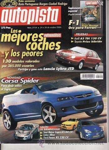 REVISTA AUTOPISTA Nº 2154 AÑO 2000. PRUEBA: TOYOTA PRIUS. AUDI A3 TDI 130 CV. (Coches y Motocicletas Antiguas y Clásicas - Revistas de Coches)