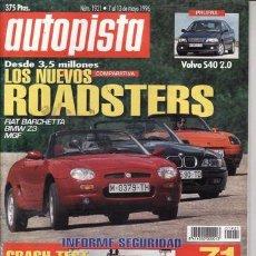 Coches - REVISTA AUTOPISTA Nº 1921 AÑO 1996.PRU: VOLVO S40 2.0. COMP: BMW Z3 1.8, FIAT BARCHETTA Y ROVER MGF. - 28232395