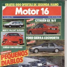 Coches: REVISTA MOTOR 16 Nº 226 AÑO 1988. PRUEBA: CITROEN BX 16V. FORD SIERRA COSWORTH. COMP: REANULT 5 GTS,. Lote 27070236