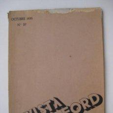 Coches: PRECIOSA REVISTA FORD, Nº 37, OCTUBRE DE 1935. Lote 25193768