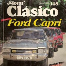 Coches: MOTOR CLÁSICO 148 - MAYO 2000 - FORD CAPRI. Lote 21399104