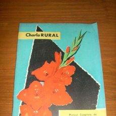 Coches: REVISTA CHARLA RURAL (MANUAL COMPLETO SOBRE GLADIOLOS) Nº 226 - 1958 - ARGENTINA - RARO EJEMPLAR!!. Lote 26469806