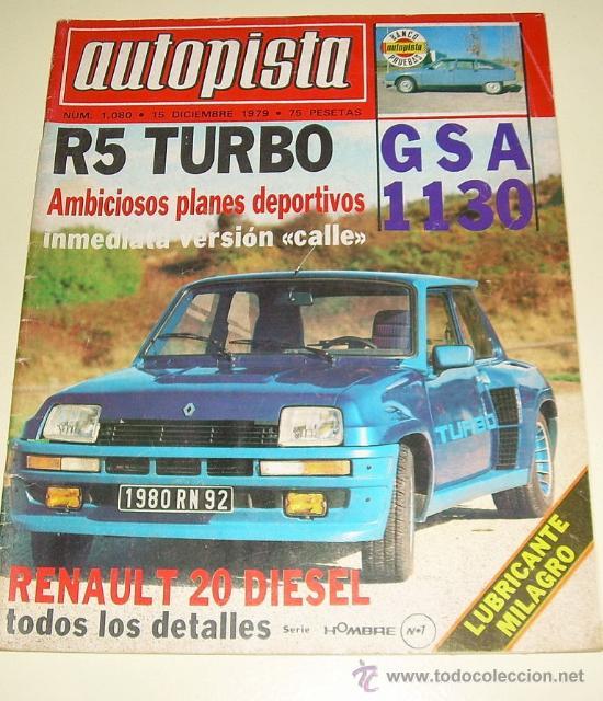 AUTOPISTA Nº 1080 DICIEMBRE 1.979 (Coches y Motocicletas Antiguas y Clásicas - Revistas de Coches)
