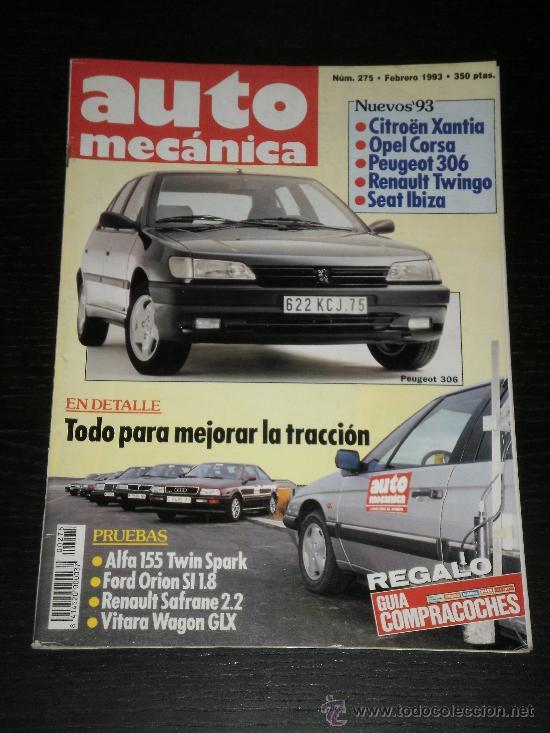 AUTOMECANICA AUTO MECANICA - Nº 275 - ALFA 155 TS / FORD ORION SI / RENAULT SAFRANE 2.2 / VITARA GLX (Coches y Motocicletas Antiguas y Clásicas - Revistas de Coches)