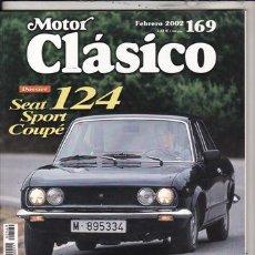 Coches: REVISTA MOTOR CLÁSICO Nº 169 AÑO 2002. DOS: SEAT SPORT 124 COUPÉ. PRU: FERRARI 275 GTS. BMW R 69 S.. Lote 113330279