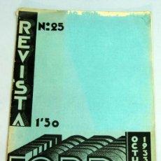 Coches: REVISTA FORD Nº 25 OCTUBRE 1933 CON PUBLICIDAD FORD Y ÉPOCA. Lote 24251265