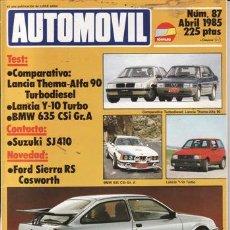 Coches: REVISTA AUTOMOVIL Nº 87 AÑO 1985. TEST: LANCIA Y 10 TURBO. COMP: LANCIA THEMA Y ALFA 90 TURBODIESEL.. Lote 51660402
