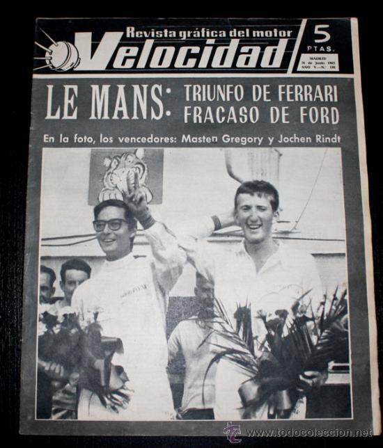 ANTIGUA REVISTA DEL MOTOR VELOCIDAD - 26 JUNIO 1965 - Nº 198 - LE MANS , BMW 2000 CS , DAUPHINE COUP (Coches y Motocicletas Antiguas y Clásicas - Revistas de Coches)