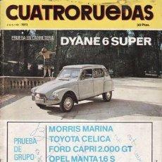 Coches: REVISTA CUATRORUEDAS Nº 7 AÑO 1972. PRUEBA: DYANE 6 SUPER.. Lote 25956685