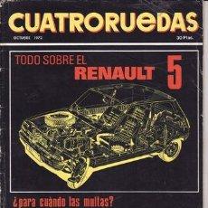 Coches: REVISTA CUATRORUEDAS Nº 10 AÑO 1972. TODO SOBRE EL RENAULT 5. . Lote 25956712