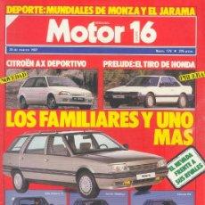 Coches: MOTOR 16 Nº 179 MAR 1987,FAMILIARES, CIATROEN AX SPORT, PRELUDE, MOTOR16. Lote 26607193