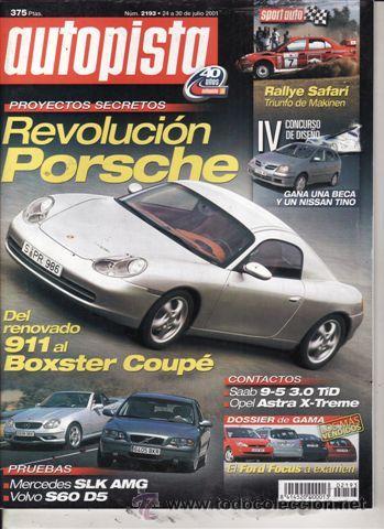 REVISTA AUTOPISTA Nº 2193 AÑO 2001. PRUEBA MERCEDES SLK AMG. VOLVO S60 DS OPTIMA. (Coches y Motocicletas Antiguas y Clásicas - Revistas de Coches)