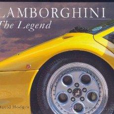 Auto: LAMBORGHINI - THE LEGEND (TAPA DURA, EN INGLÉS) NUEVO. Lote 26868934