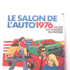 Coches: REVISTA LE SALON DE L'AUTO 1976. Lote 26977986
