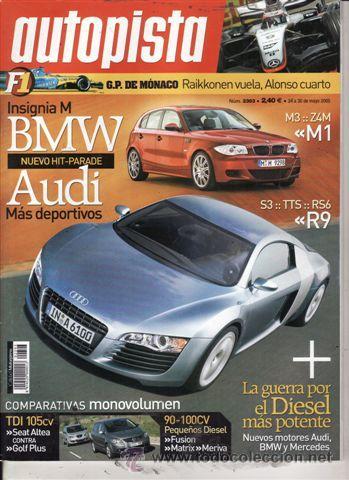 REVISTA AUTOPISTA Nº 2393 AÑO 2005.COMP: SEAT ALTEA TDI Y VW GOLF PLUS 1.9 TDI.FORD FUSION 1.6 TDCI. (Coches y Motocicletas Antiguas y Clásicas - Revistas de Coches)